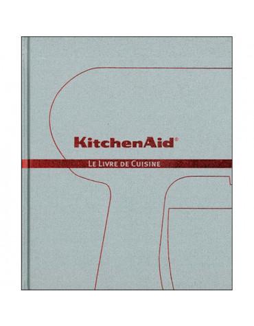 kitchenaid Livre de recettes pour robot kitchenaid kitchenaid