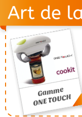 Gamme One Touch